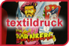 TEXTILDRUCK - Allgemeines - Digitaler Textildruck - Flex, Flock - Siebdruck - Transferdruck - Sublimation - Referenzen